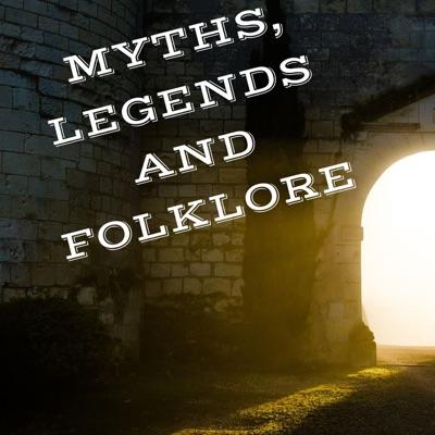 MYTHS , LEGENDS, AND FOLKLORE