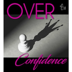 """Leonard Stone with """"Over-Confidence"""" ~ 1 August 2021"""