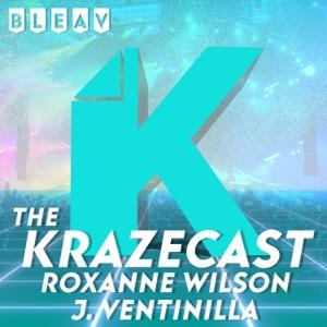 The Krazecast