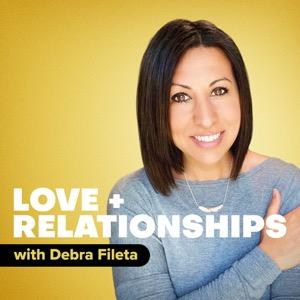 Love and Relationships with Debra Fileta