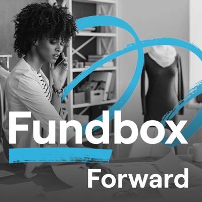 Fundbox Forward Podcast