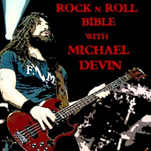 Rock n Roll Bible with Michael Devin