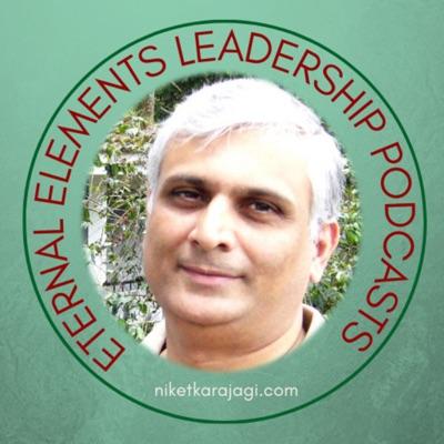 Eternal Elements-An AtyaasaaOnline Leadership Podcast