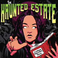 The Haunted Estate with CelinaSpookyBoo thumnail
