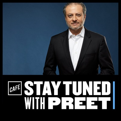 Stay Tuned with Preet:CAFE