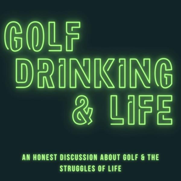 Golf, Drinking & Life Artwork