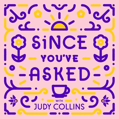 Since You've Asked:Judy Collins