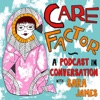 Care Factor - In Conversation with Sara James artwork