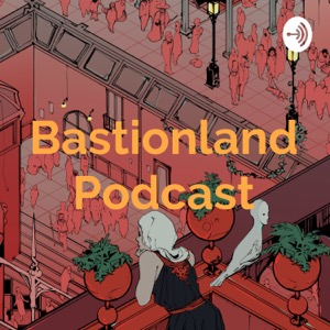 Bastionland Podcast - Tabletop Roleplaying Game Design
