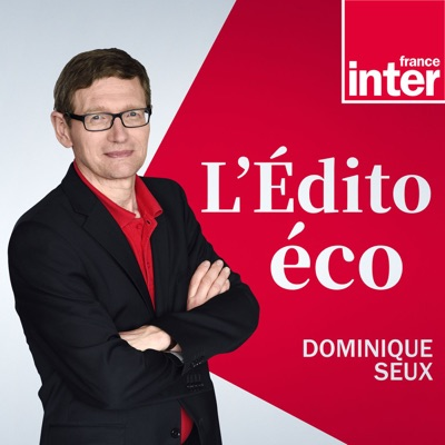L'édito éco:France Inter