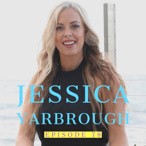 Jessica Yarbrough: Business Growth Strategist   Ep 78 photo