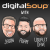 digitalSoup - A Hilariously Geeky Podcast - Jason, Adam and usually Dave