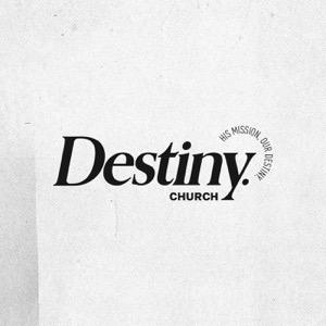 Destiny.Church Sermons