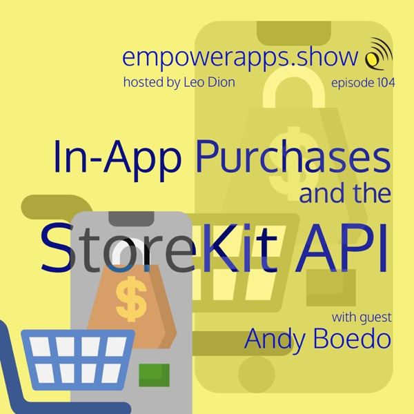 In-App Purchases and the StoreKit API with Andy Boedo thumbnail