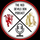 The Red Devils Den: A Manchester United Podcast