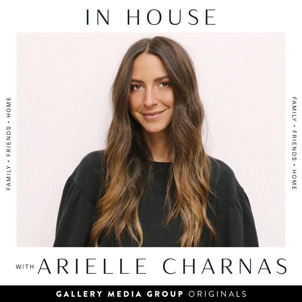 In House With Arielle Charnas
