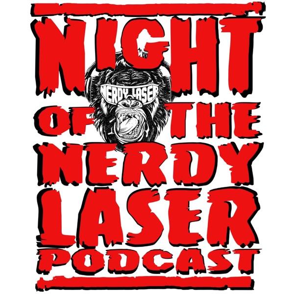 Night Of The Nerdy Laser Artwork