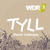 WDR 3 Hörspiel: TYLL von Daniel Kehlmann