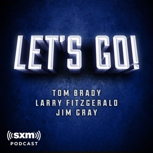 Let's Go! with Tom Brady, Larry Fitzgerald and Jim Gray