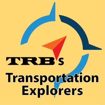 TRB's Transportation Explorers Podcast