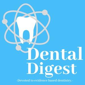 Dental Digest Podcast with Dr. Melissa Seibert