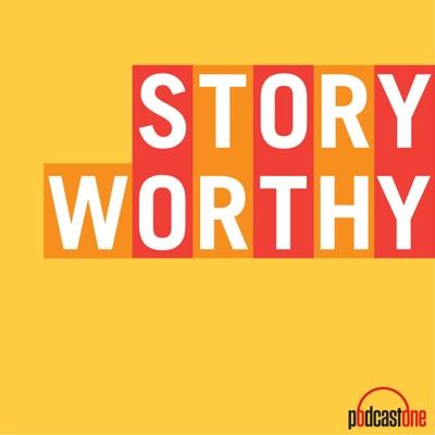 Story Worthy:PodcastOne