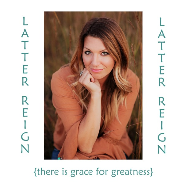 Latter Reign with Kerry Cramton