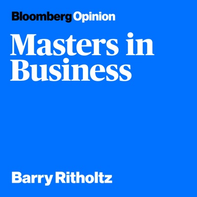 Masters in Business:Bloomberg Radio