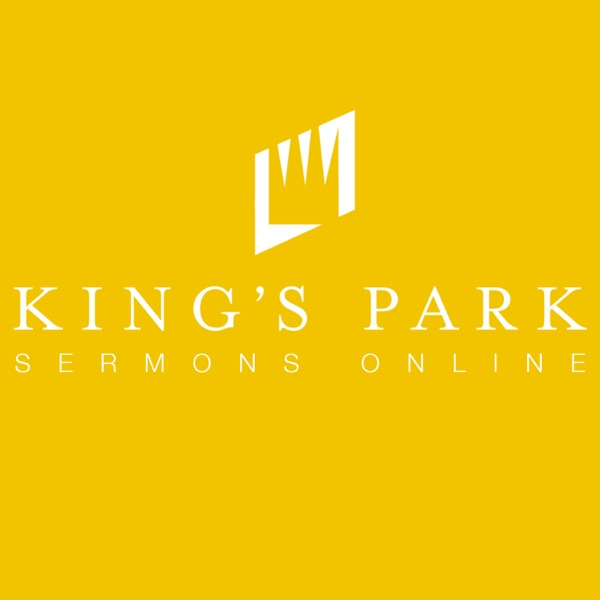 King's Park Sermons Online