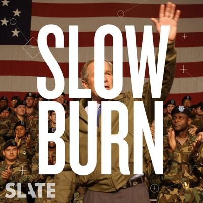 Slow Burn:Slate Podcasts
