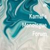 Kamal's Monologue Forum artwork