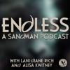 Endless: A Sandman Podcast artwork