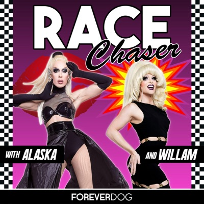 Race Chaser with Alaska & Willam:Forever Dog