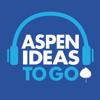 Aspen Ideas to Go - The Aspen Institute