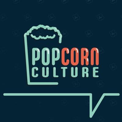 Popcorn Culture:J and Ben Carlin