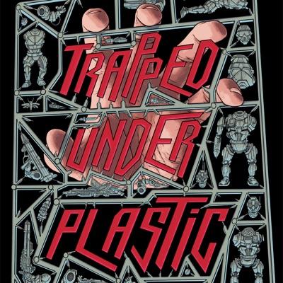 Trapped Under Plastic:Scott & Jon