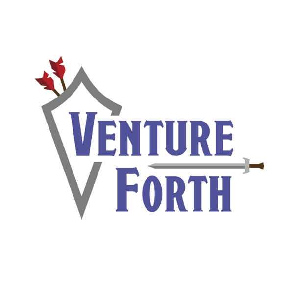 Venture Forth: A D&D Podcast