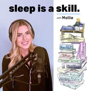 The Sleep Is A Skill Podcast
