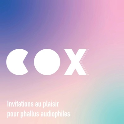 COXXX:Karl Kunt, Lélé O, Melia Roger, Olympe de G.