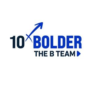 10x Bolder: The New Leadership Playbook