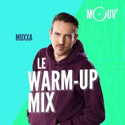 Le Warm-up Mix:Mouv'
