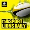 talkSPORT Lions Daily artwork