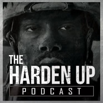The Harden Up Podcast