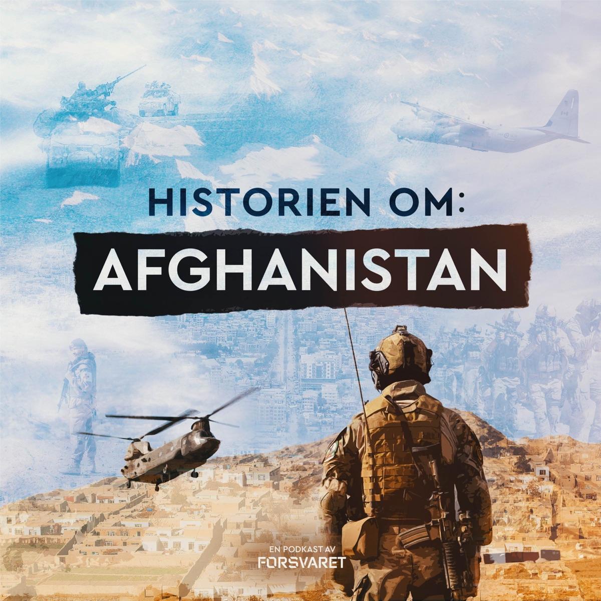 Historien om: Afghanistan