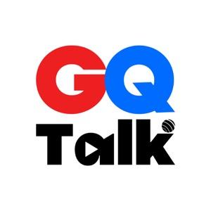 GQ Talk