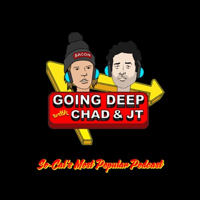 Going Deep with Chad and JT:All Things Comedy