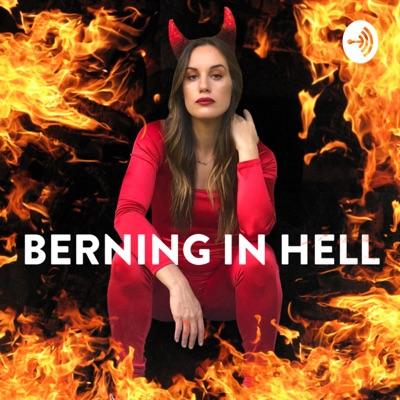 Berning In Hell:Hannah Berner