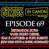 Star Wars: Comics In Canon - Ep 69: Destination Hoth: Vader Fights Chewie, Han Is Captured & Poe's Parents (Star Wars #73-75 & Empire Ascendant)
