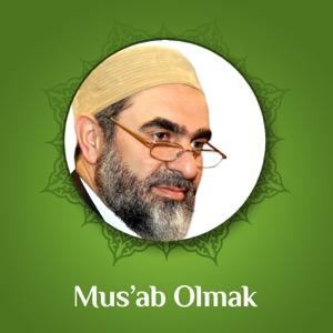 Mus'ab Olmak (Ses) | Nureddin Yıldız