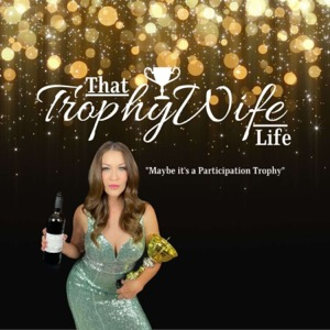That Trophy Wife Life Comedy Show